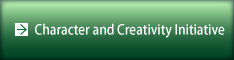 Character and Creativity Initiative